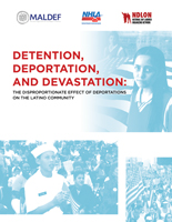 Detention, Deportation, and Devastation: The Disproportionate Effect of Deportations on the Latino Community