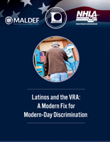 Latinos and the VRA: A Modern Fix for Modern-Day Discrimination